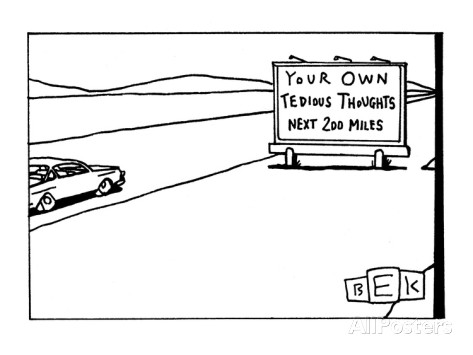 bruce-eric-kaplan-car-passes-road-sign-that-reads-your-own-tedious-thoughts-next-200-miles-new-yorker-cartoon