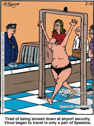 Tired of being slowed down at airport security, Vince began to travel in only a pair of Speedos.